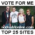 Vote for me in the No Doubt Online Top 25
